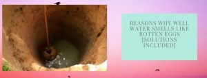 How to remove rotten eggs smell from well water